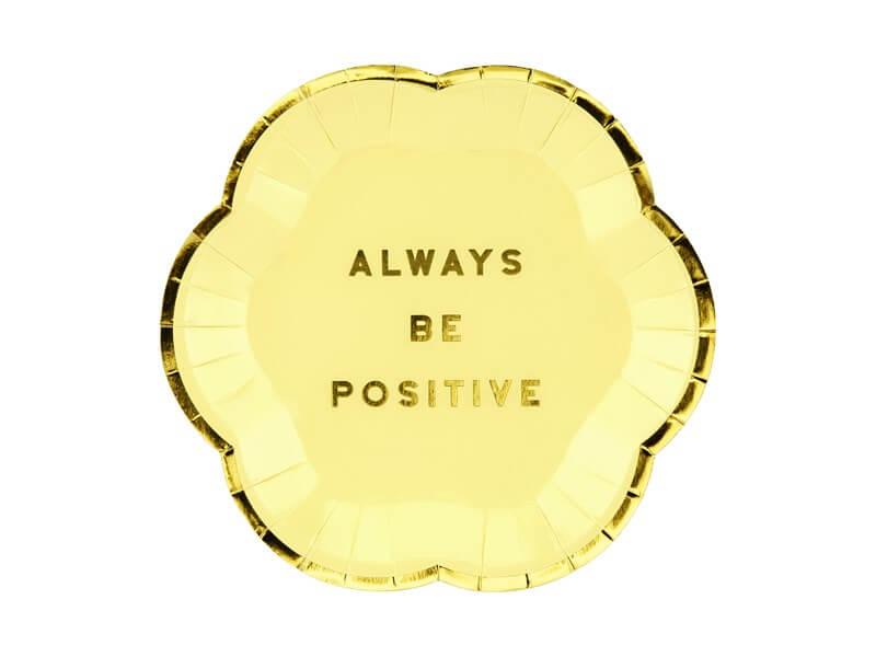 """Assiette en papier 'Always Be Positive"""" (Lot de 6)"""